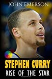 Stephen Curry: Rise of the Star. Full COLOR book with stunning graphics. The inspiring and interesting life story from a struggling young boy to ... in history. (Basketball book for kids)