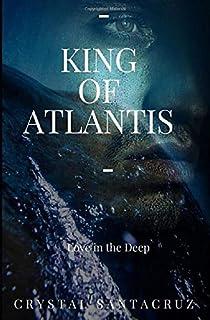King of Atlantis: Love in the Deep