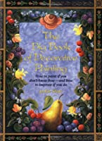 The Big Book of Decorative Painting: How to Paint If You Don'T Know How and How to Improve If You Do