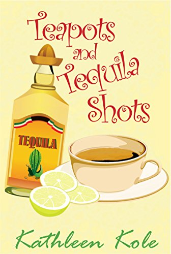 Teapots and Tequila Shots (Boxwood Hills Book 4) (English Edition)