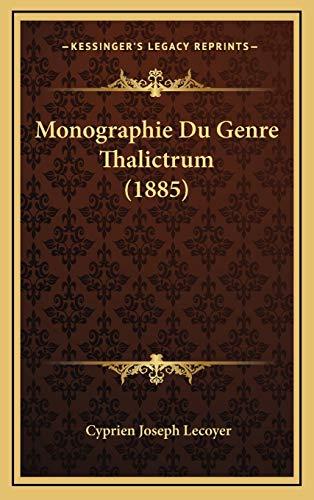 Monographie Du Genre Thalictrum (1885)