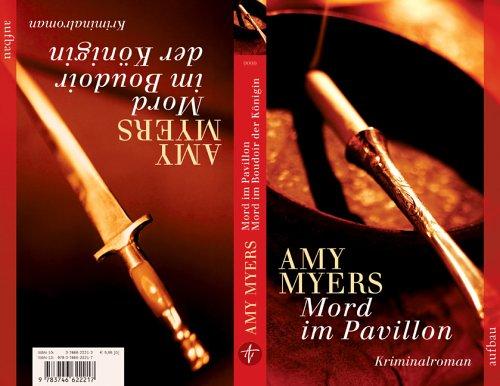 Mord im Pavillon. Mord im Boudoir der Königin: Zwei Kriminalromane