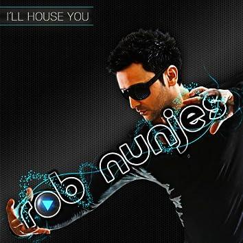 I'll House You (The Album)
