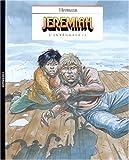 Jeremiah L'intégrale Volume 3 - Tome 7, Afromerica. Tome 8, Les eaux de colère. Tome 9, Un hiver de clown