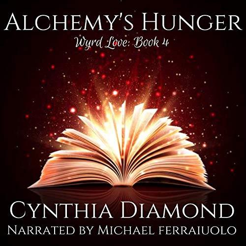 Alchemy's Hunger Audiobook By Cynthia Diamond cover art