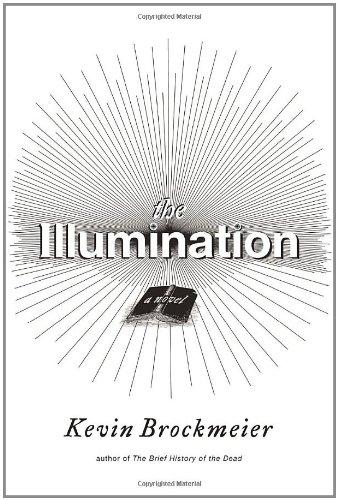 Image of The Illumination: A Novel