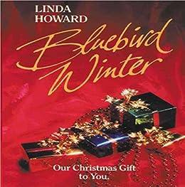 Bluebird Winter by [Howard Linda]