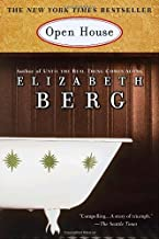 By Elizabeth Berg Open House, 1st, First Edition (1st, First Edition, First Printing)