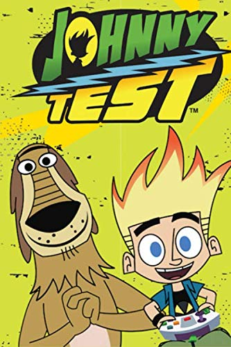 Johnny Test: Writing Journal - Lined Notebook - Perfect Gift For Kids - Composition Book 6x9 - 100 Pages