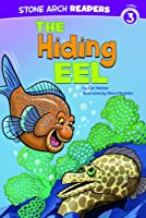 The Hiding Eel (Stone Arch Readers: Level 3)