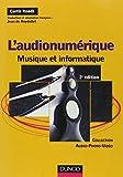 L'audionumérique - 2ème édition - Musique et informatique: Musique et informatique