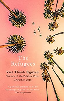 The Refugees (English Edition) por [Viet Thanh Nguyen]