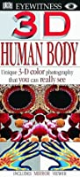3D Eyewitness: Human Body 0789442795 Book Cover