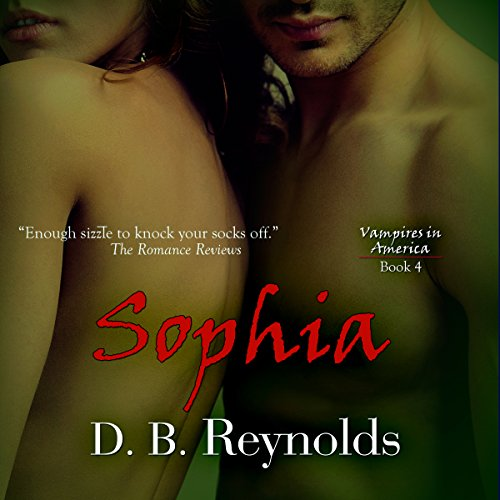 Sophia: Vampires In America (Volume 4) audiobook cover art
