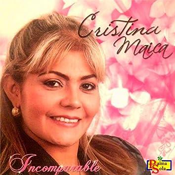 Cristina Maica Incomparable