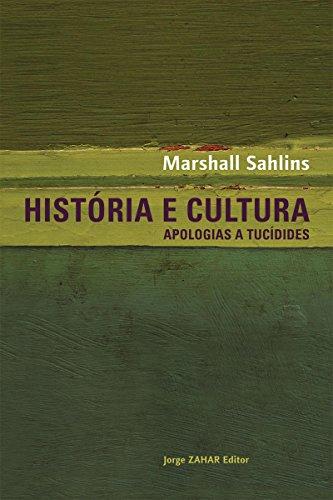 História e cultura: Apologias a Tucídides (Antropologia Social)