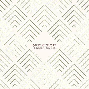 Dust & Glory