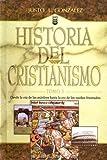 Historia del Cristianismo: 1 (Historia del Cristianismo - History Of Christianity)