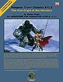 Iron Crypt of the Heretics (Dungeon Crawl Classics)