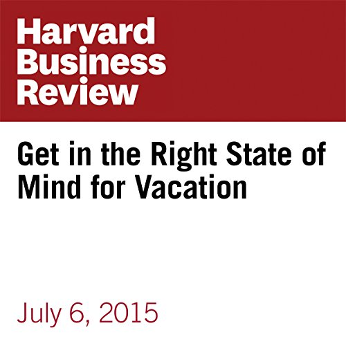 Get in the Right State of Mind for Vacation copertina
