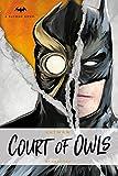 Batman: The Court of Owls: An Original Prose Novel by Greg Cox