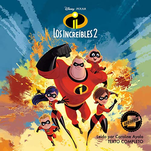 The Incredibles 2 (Spanish Edition) audiobook cover art