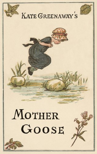 Kate Greenaway's Mother Goose (Huntington Library Children's Classics)