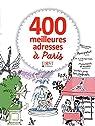 400 meilleures adresses à Paris par Hirschauer