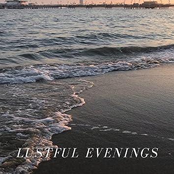 Lustful Evenings