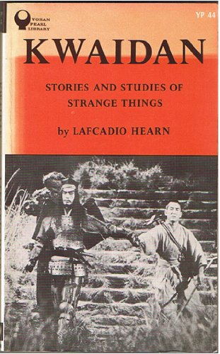Kwaidan―Stories and Studies of St (Yohan Pearl Library 44)の詳細を見る