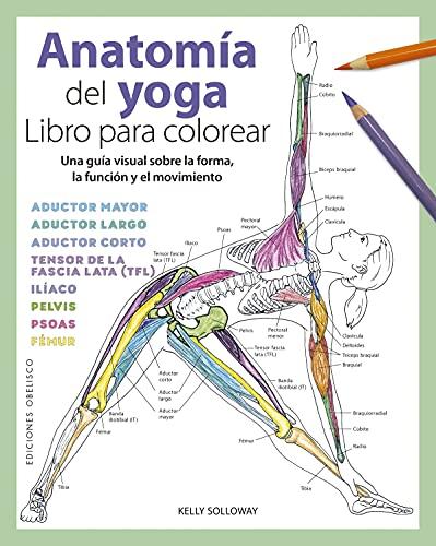 Anatomía Del Yoga. Libro para Colorear (Salud y vida natural)