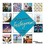 Mon année Instagram - 365 idées photos
