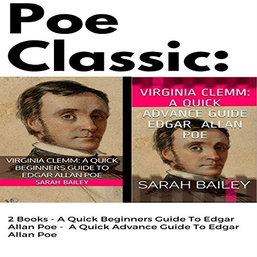 Poe Classic: 2 Books Audiobook By Sarah Bailey cover art