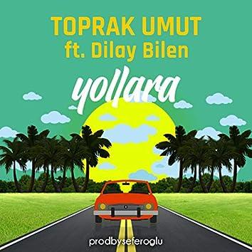 Yollara (feat. Dilay Bilen)