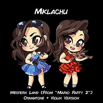 "Western Land (From ""Mario Party 2"") [Otamatone + Violin Version]"