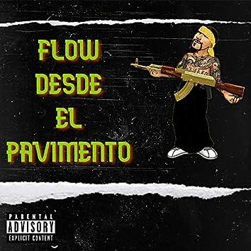 Flow Desde el Pavimento