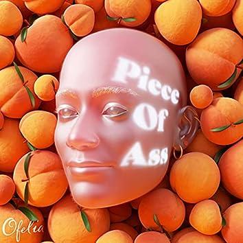 Piece Of Ass