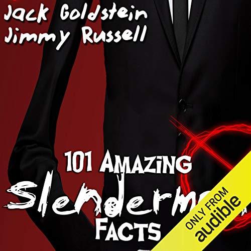 101 Amazing Slenderman Facts audiobook cover art