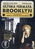 Ultima Fermata Brooklyn [Italia] [DVD]