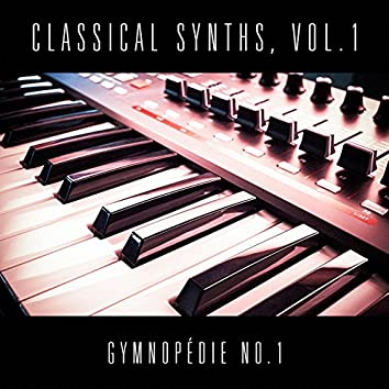 Classical Synths, Vol. 1 : Gymnopédie No. 1 (Erik Satie)