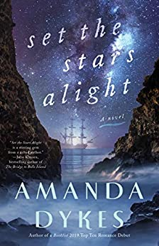 Set the Stars Alight by [Amanda Dykes]