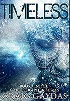 Timeless: Premium Large Print Hardcover Edition
