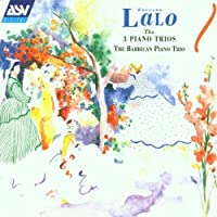 Lalo: The 3 Piano Trios by Barbican Piano Trio