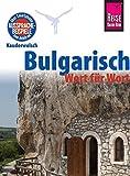 Reise Know-How Sprachführer Bulgarisch - Wort für Wort: Kauderwelsch-Band 51