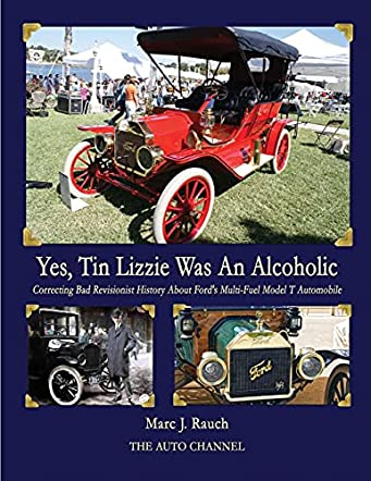 Yes, Tin Lizzie Was An Alcoholic