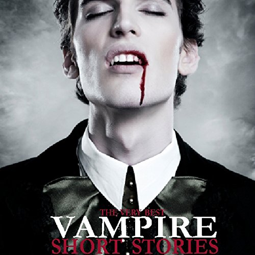 The Very Best Vampire Short Stories audiobook cover art