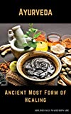 Ayurveda: Ancient Most Form of Healing (English Edition)