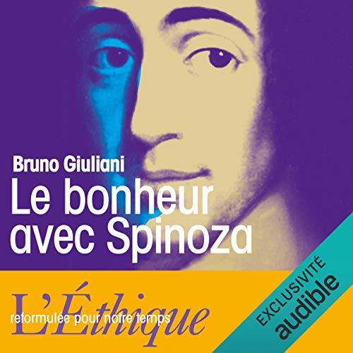 Couverture de Le bonheur avec Spinoza