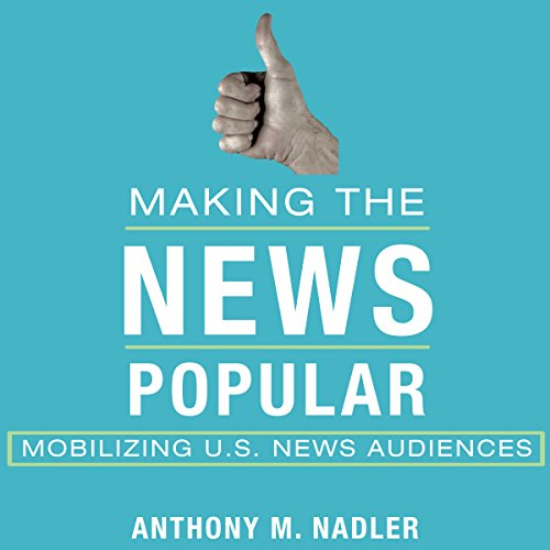 Making the News Popular audiobook cover art