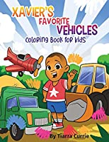 Xavier's Favorite Vehicles: A Coloring Book for Kids